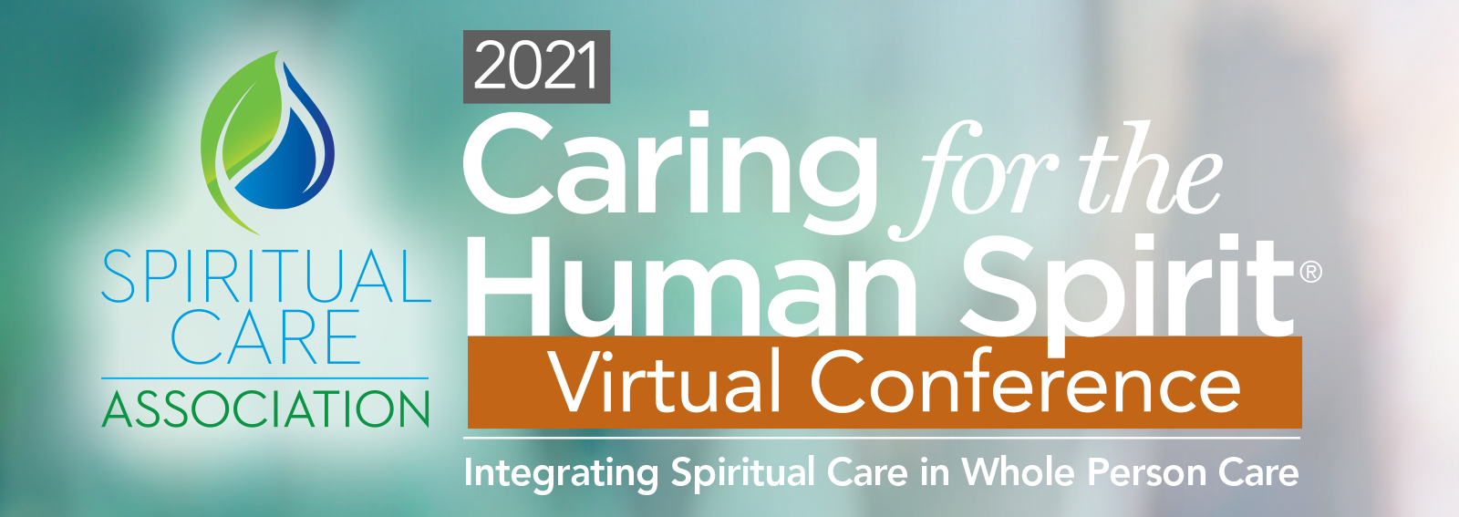 Caring for the Human Spirit Conference Westberg Symposium - Spiritual Care Association